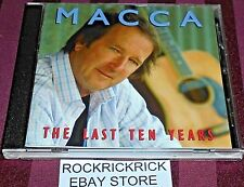 MACCA - THE LAST TEN YEARS (Ian McNamara) -15 TRACK RARE CD- (5144235982)