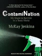 Contamination: My Quest to Survive in a Toxic World by Jenkins, M 97815 CD-AUDIO
