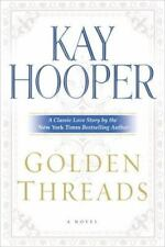 Once Upon a Time...: Golden Threads Bk. 2 by Kay Hooper (2006, Hardcover)