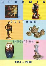 Siemen, ceramic culture Innovation 1851 - 2000, porcelaine exposition couleur. Cat.