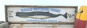 Antique Rustic Style Whale Watching Heavy Duty Wooden Sign Nautical Decor 12x48