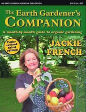 The Earth Gardener's Companion Jackie French NEW month by month guide to organic