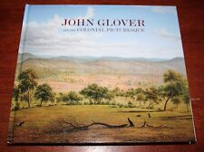 JOHN GLOVER AND THE COLONIAL PICTURESQUE Tasmanian artist history NEW