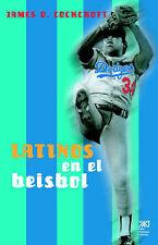 Latinos en el beisbol de Estados Unidos (Spanish Edition) by James D. Cockcroft