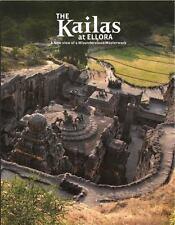The Kailas at Ellora: A New View of a Misunderstood Masterwork, , Sekhsaria, Pee