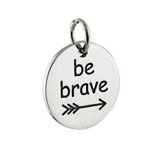 Be Brave Charm - 925 Sterling Silver - Inspirational Pendant Faith Strength NEW