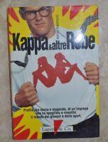 E. MANNUCCI  - STORIA DELLA MODA CONTEMPORANEA -ED: KAPPA & ALTRE ROBE 1991 (QB)