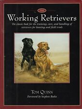 WORKING RETRIEVERS Tom Quinn **GOOD COPY**