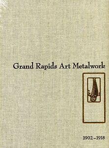 Grand Rapids Art Metalwork, by Don Marek - Stickley, Limbert - NEW