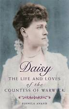 Daisy: The life and loves of the Countess of Warwick: The Lives and Loves of the