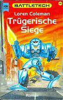 Coleman - BATTLETECH 48 Trügerische Siege SF Techno Krieg TB