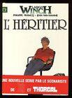 LARGO WINCH n°1 L'Héritier AVEC POSTER FRANCQ / VAN HAMME DUPUIS EO 1990