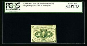 """1862-63 10 CENTS FRACTIONAL CURRENCY FR-1242 CERTIFIED PCGS """"CHOICE NEW-63-PPQ"""""""