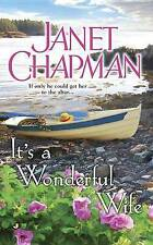 It's A Wonderful Wife by Janet Chapman (Paperback, 2015)