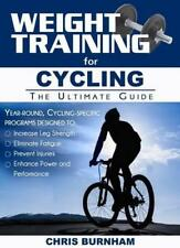 Weight Training for Cycling by Burnham, Chris | Paperback Book | 9781932549874 |