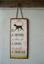 Wandschild, Metallschild, Hund, Hundelfreund, A HOME WITHOUT A DOG....