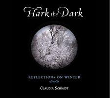 Claudia Schmidt - Hark the Dark [New CD]