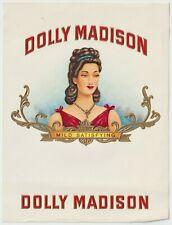 Dolly Madison - Cigar Box Label