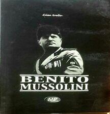 Benito Mussolini - Gino Avolio - MP edizioni -N