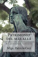 Patrimonio Del Mas Alla : Introduccion Al Conocimiento Del Patrimonio...