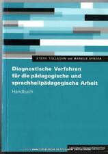 Diagnostische Verfahren für die pädagogische und sprachheilpädagogische Arbeit