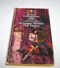 STRANGER WITHIN THE GATES [Paperback] by HILL, GRACE LIVINGSTON