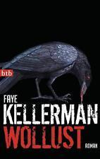Wollust  Faye Kellerman  Thriller  Taschenbuch   ++Ungelesen++