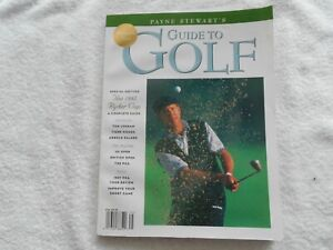 PAYNE STEWART'S GUIDE TO GOLF-1997-RYDER CUP-PREMIERE ISSUE-VOL.#1