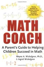 Math Coach: A Parents Guide to Helping Children S