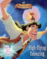 Disney Fairies/Tinkerbell & the Pirate Party High-flying Colouring Book
