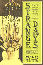 Strange Days: Canada in the 1920s - New Book Ferguson, Ted