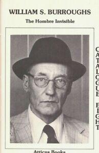 WILLIAM S. BURROUGHS: THE HOMBRE INVISIBLE ATTICUS BOOKS 1981 CATALOG SIGNED