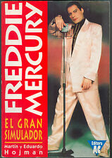 FREDDIE MERCURY EL GRAN SIMULADOR QUEEN IN ARGENTINA BOOK BY MARTIN HOJMAN