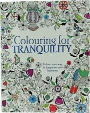 New Colouring for Tranquility: Colour Your Way to Happiness and Harmony [Paperba