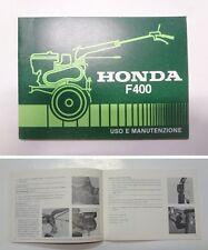 Manuale manual libretto uso manutenzione motozappa tiller HONDA F 400 - 1980