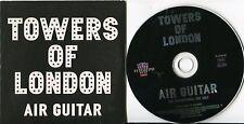 Towers of London 1 track CD single PROMO Air Guitar © UK 2006 tv-2735-2p