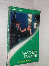MASCHERE D AMORE Rebecca Winters Harlequin Mondadori 2001 libro romanzo harmony