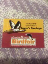 Not RSPB Pin Badge Birdfair 2018 Special Edition Jame's Flamingo