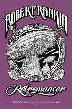 Retromancer by Robert Rankin (Hardback) NEW BOOK
