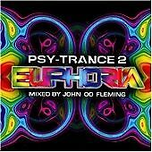 Psy Trance Euphoria 2 Mixed By John '00' Fleming - Various Artists Audio CD