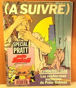 """rare mensuel """" A SUIVRE """" n°148 avec supplément Pratt 1990"""