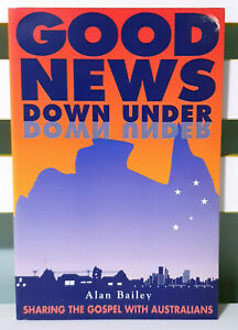 Good News Down Under! Religious Book by Alan Bailey!