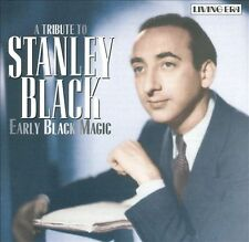 STANLEY BLACK - Early Black Magic: A Tribute to Stanley Black (CD, Jul-2003,.NEW