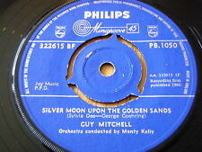 """GUY MITCHELL - SILVER MOON UPON THE GOLDEN SANDS    7"""" VINYL"""