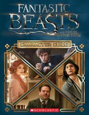 Scholastic FANTASTIC BEASTS & WHERE TO FIND THEM CHARACTER GUIDE Hardcover Book