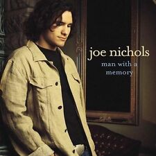 Joe Nichols / Man with a Memory (LIKE NW CD) Vince Gill, Bryan Sutton, A Haynie