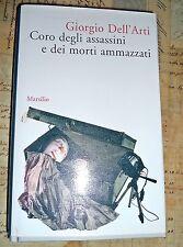 Coro Degli Assassini e dei Morti Ammazzati - Giorgio Dell'Arti - Marsilio - 2004