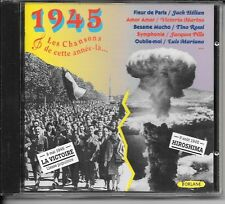 CD COMPIL 20 TITRES--LES CHANSONS DE 1945--ULMER/MARIANO/MARINO/ROSSI/DERRY...