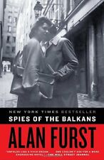 Spies of the Balkans: A Novel by Alan Furst
