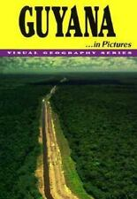 Guyana in Pictures (Visual Geography (Twenty-First Century))